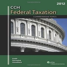 cch federal taxation comprehensive topics 2018 solution manual