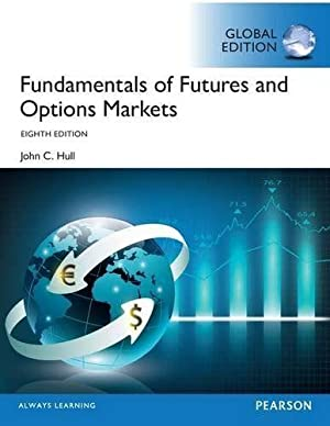 fundamentals of futures and options markets solutions manual