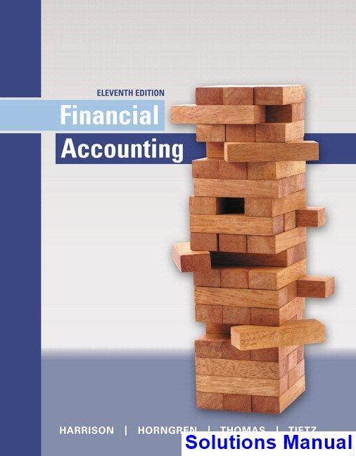 financial accounting thomas tietz harrison solution manual